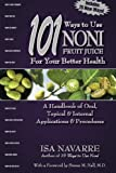 101 Ways to Use Noni Fruit Juice
