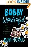 Bobby Wonderful: An Imperfect Son Bur...