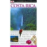 Costa Rica (Eyewitness Travel Guides) ~ DK Publishing