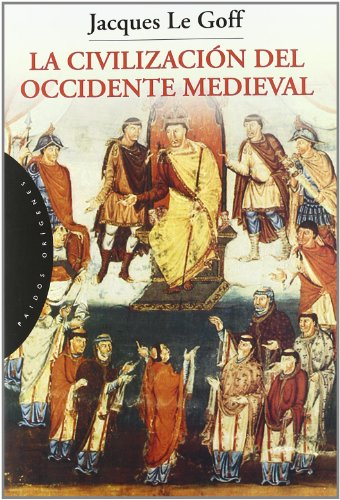 La Civilización Del Occidente Medieval