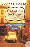 The Girl with No Shadow (Chocolat Book 2)