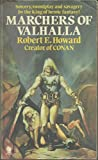 Marchers of Valhalla (0722147287) by HOWARD, Robert E.