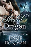 Healed by the Dragon: Complete Edition (Boxed Set) (Stonefire British Dragons Book 4)