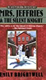 Mrs. Jeffries And the Silent Knight (0425207080) by Brightwell, Emily (pen name used by Cheryl Arguiles)