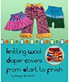 Knitting Wool Diaper Covers from Start to Finish