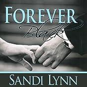 Forever Black | Sandi Lynn