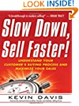 Slow Down, Sell Faster!: Understand Y...