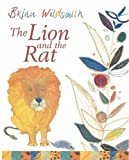 The Lion and the Rat. Brian Wildsmith