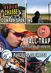 Ball-trap : Parcours de chasse et com...