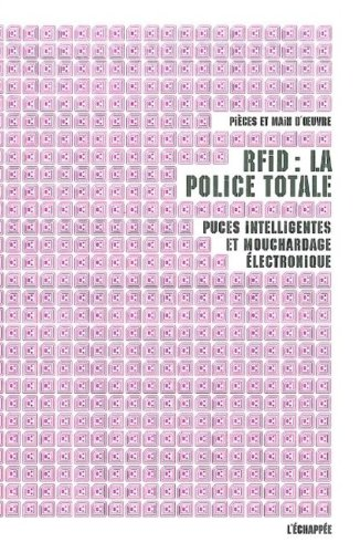 Puce R.F.I.D. : La Police Totale