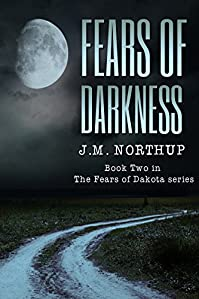 Fears Of Darkness by J.M. Northup ebook deal