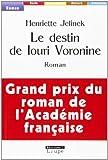 Le destin de Louri Voronine (grands caractères)