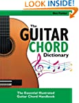 The Guitar Chord Dictionary: The Esse...