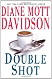 Double Shot (Goldy, Book 12) (0060527293) by Davidson, Diane Mott