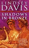 Shadows In Bronze (0099414724) by Lindsey Davis