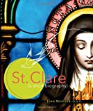 St. Clare: A Short Biography
