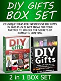 img - for Diy Gifts Box Set: 23 Unique Ideas for Inexpensive DIY Gifts in Jars plus 26 Gift Ideas for your Partner to Unlock the secrets of romantic crafting (Diy gifts Box Set, diy gifts, diy gifts in jars) book / textbook / text book