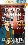 Dead Sober: A New York Mystery; Bruce...