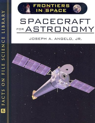 Spacecraft for Astronomy (Frontiers in Space)