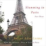img - for With the Children - Boys and Girls in Paris: Slumming in Paris, Book 3 book / textbook / text book