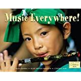 Music Everywhere! (Global Fund for Children Books) by Maya Ajmera, Elise Hofer Derstine and Cynthia Pon