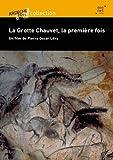 echange, troc La Grotte Chauvet, la première fois