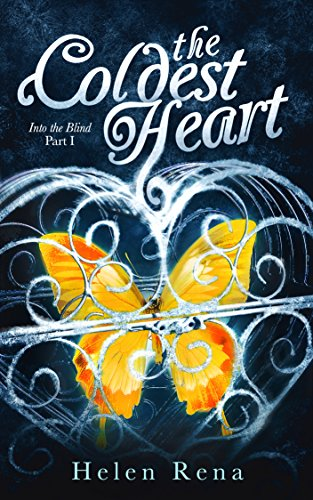 The Coldest Heart (Into the Blind Book 1)