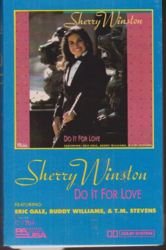 Do It for Love by Sherry Winston