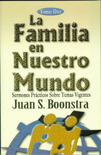 La Familia en Nuestro Mundo (Spanish Edition) [Juan Boonstra] (Tapa Blanda)