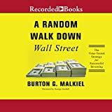 Random Walk Down Wall Street: A Time-Tested Strategy for Successful Investing (Eleventh Edition)