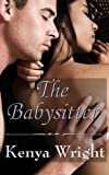 The Babysitter (New Adult Er... - Kenya Wright