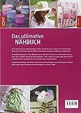 Image de Das ultimative Nähbuch: Über 50 bezaubernde Projekte zum Selbernähen