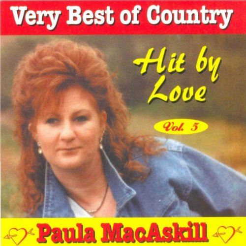 Very Best of Country, Vol. 5 (Hit By Love)