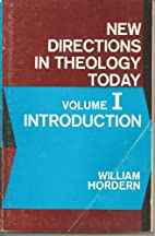 New Directions in Theology Today Volume 1 by…