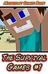 Minecraft: The Survival Games #1: (Mi...
