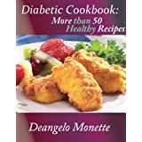 Diabetic Cookbook: More Than 50 Healthy Recipes