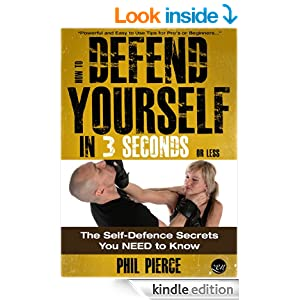 How to Defend Yourself in 3 Seconds (or Less!): The Self ...