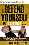 How to Defend Yourself in 3 Seconds (...