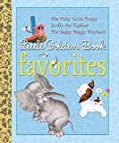 Little Golden Book Favorites: The Poky Little Puppy/Scuffy the Tugboat/The Saggy Baggy Elephant (Little Golden Books (Random House))