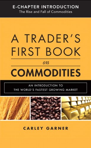 A Trader's First Book on Commodities (Introduction & Chapter 5): Choosing a Brokerage Firm