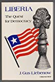 img - for Liberia: The Quest for Democracy (A Midland Book) book / textbook / text book