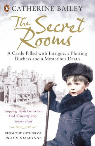 the-secret-rooms-a-castle-filled-with-intrigue-a-plotting-duchess-and-a-mysterious-death