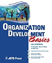 Organization Development Basics (ASTD Training Basics)