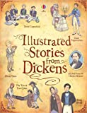 Charles Dickens Illustrated Dickens (Usborne Illustrated Classics)