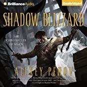 Shadow Blizzard: The Chronicles of Siala, Book 3 | [Alexey Pehov]