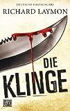 'Die Klinge: Roman' von 'Richard Laymon'