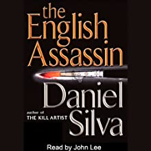 The English Assassin (       UNABRIDGED) by Daniel Silva Narrated by John Lee
