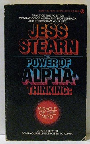 Stearn Jess : Power of Alpha-Thinking (Signet)