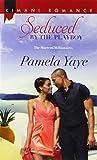 Seduced by the Playboy (Harlequin Kimani Romance\The Morretti Mi)