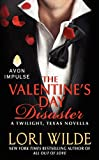 The Valentines Day Disaster: A Twilight, Texas Novella
